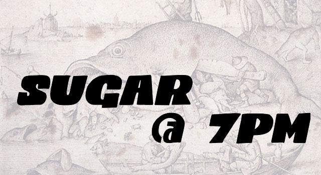 Sugar @ 7pm showcasing the Codswallop letterforms