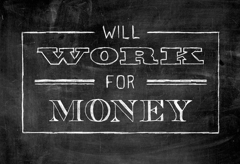 Will Work for Money in White Chalk Sketch on Black Chalkboard, typography and lettering, chalkboard poster